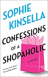 Confessions of a Shopaholic (Shopaholic #1) by Sophie Kinsella