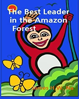 The Best Leader in the Amazon forest