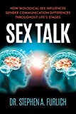 Sex Talk: How Biological Sex Influences Gender Communication Differences Throughout Life's Stages