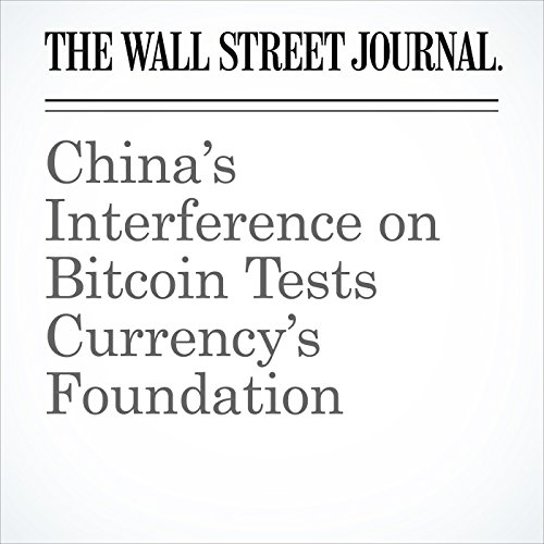 China's Interference on Bitcoin Tests Currency's Foundation copertina
