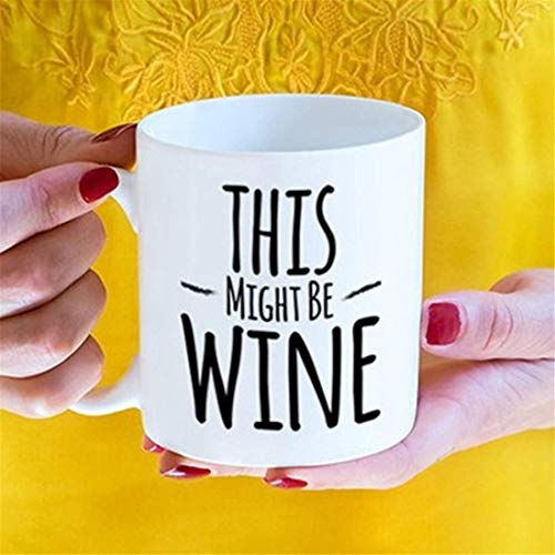N\A Regalo de Vino, Esto podría ser Taza de Vino, Taza de Vino Divertida