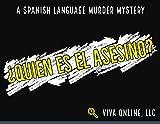 ¿Quién es el Asesino? : A Spanish Language Murder Mystery