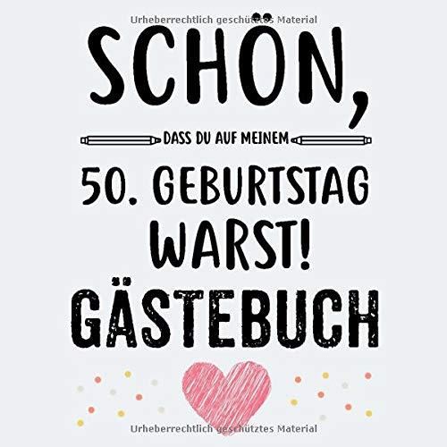 50. Geburtstag Gästebuch: Gästebuch zum 50. Geburtstag für Mann und Frau