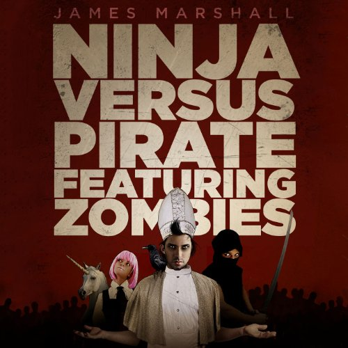 Ninja Versus Pirate Featuring Zombies audiobook cover art