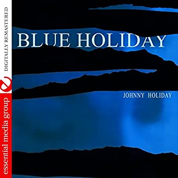Blue Holiday (Digitally Remastered)