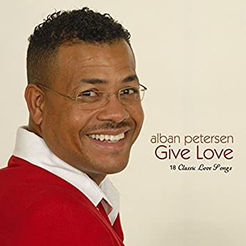 Give Love (18 Classic Love Songs)