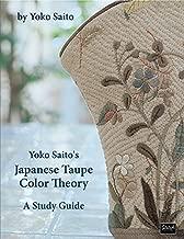 Yoko Saito's Japanese Taupe Color Theory: A Study Guide