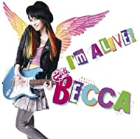 I'm Alive by Becca