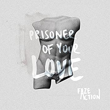 Prisoner of Your Love
