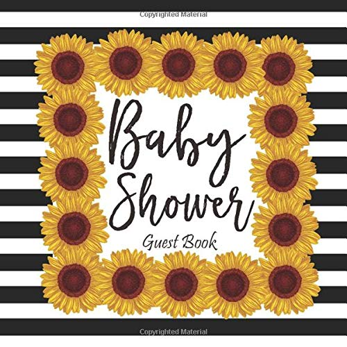 Baby Shower Guest Book: Advice for Parents, Message & Wishes Sign in Guestbook Memory Keepsake with Gift Log Recorder, Sunflower Rustic Frame Theme, Black & White Cover Design