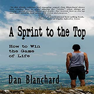 A Sprint to the Top: How to Win the Game of Life cover art