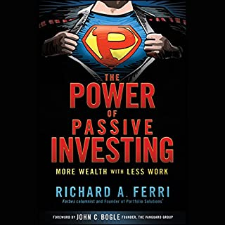 The Power of Passive Investing: More Wealth with Less Work cover art