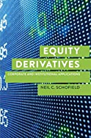 Equity Derivatives: Corporate and Institutional Applications