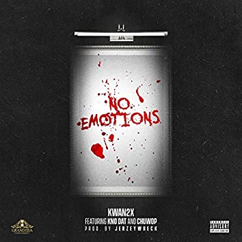 No Emotions (feat. Kno Dat & Chuwop)