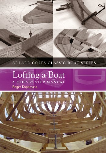 Lofting a Boat: A Step-by-Step Manual (The Adlard Coles Classic Boat series) (English Edition)