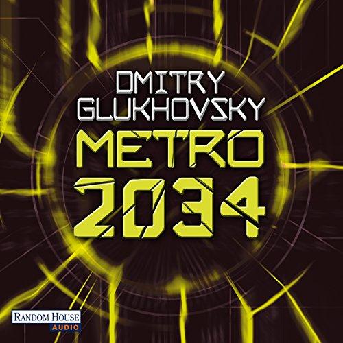 Metro 2034: Metro-Serie 2