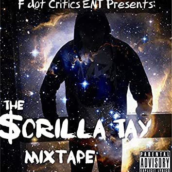 The Scrilla Tay Mixtape