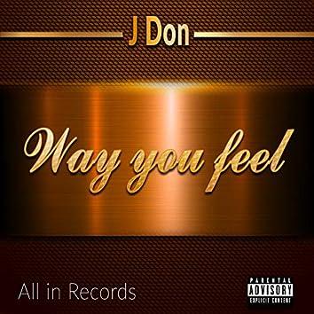 Way You Feel