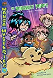 Manga Math Mysteries 8: The Runaway Puppy A Mystery With Probability