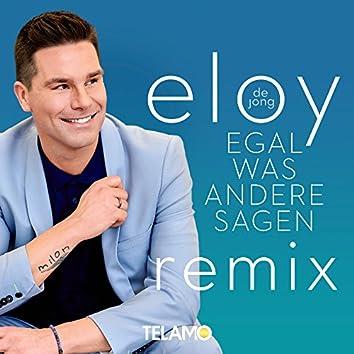 Egal was andere sagen (Remix)