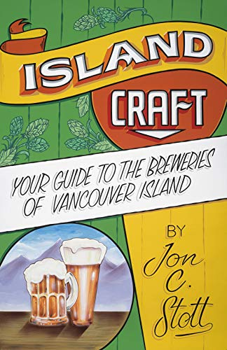 Island Craft: Your Guide to the Breweries of Vancouver Island (English Edition)