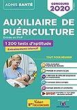 Concours Auxiliaire de puériculture - Entrée en IFAP - 1200 tests d'aptitude - Concours 2019-2020 - Avec 10 tutos Tests offerts