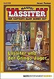 Lassiter: Folge 2422: Lassiter und der Gringo-Jäger