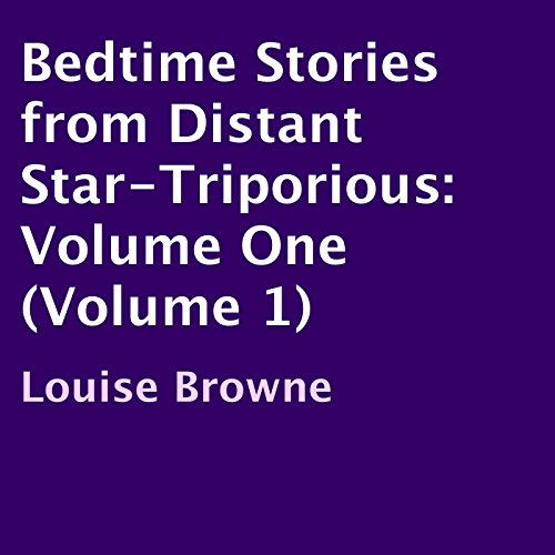 Bedtime Stories from Distant Star-Triporious, Volume 1 audiobook cover art
