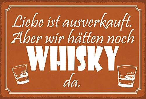 FS Spruch Whisky ist noch da Blechschild Schild gewölbt Metal Sign 20 x 30 cm