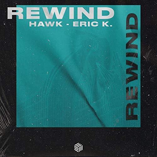 Hawk  & Eric K.