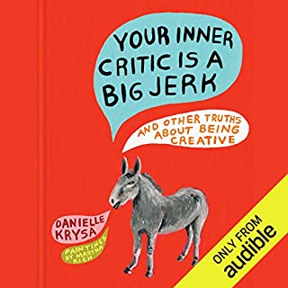 Your Inner Critic Is a Big Jerk audiobook cover art