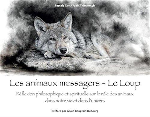 Les animaux messagers : Le loup