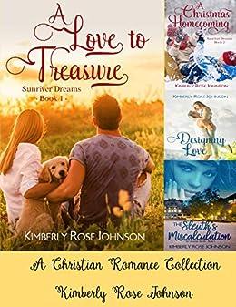 Sunriver Dreams Christian Romance Boxed Set: Plus One Romantic Mystery by [Kimberly Rose Johnson]