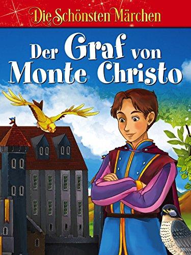 Der Graf von Monte Christo - Die schönsten Sagen