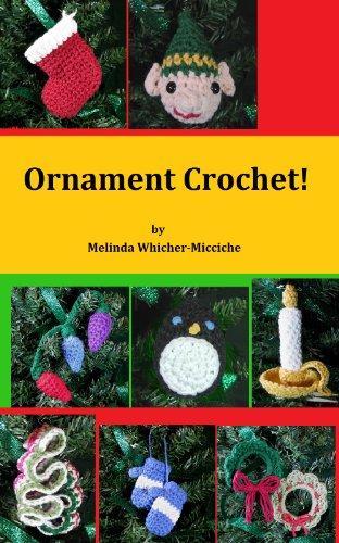 Ornament Crochet! (Quick and Easy Amigurumi Book 8)