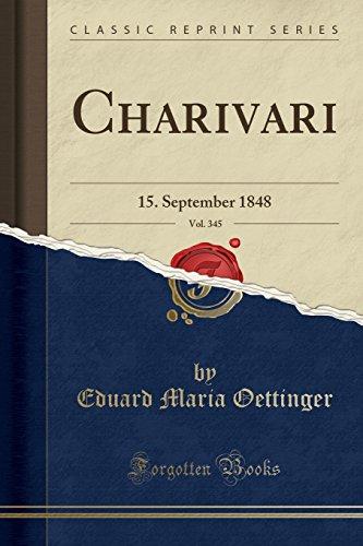 Charivari, Vol. 345: 15. September 1848 (Classic Reprint)