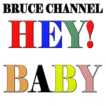 """Hey ! Baby (From the Soundtrack of """"Dirty Dancing"""")"""