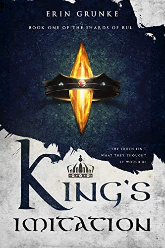 King's Imitation (The Shards of Rul Book 1) (English Edition)