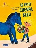 Le Petit Cheval bleu