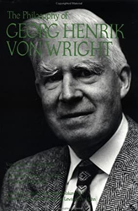 The Philosophy of Georg Henrik von Wright (Library of Living Philosophers) by Unknown(1905-06-11)