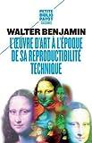 L'oeuvre d'art à l'époque de sa reproductibilité technique - Payot - 28/08/2013