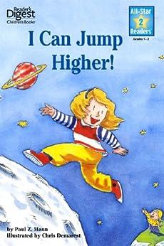 I Can Jump Higher! (All-Star Readers) by [Paul Z. Mann, Chris L Demarest]