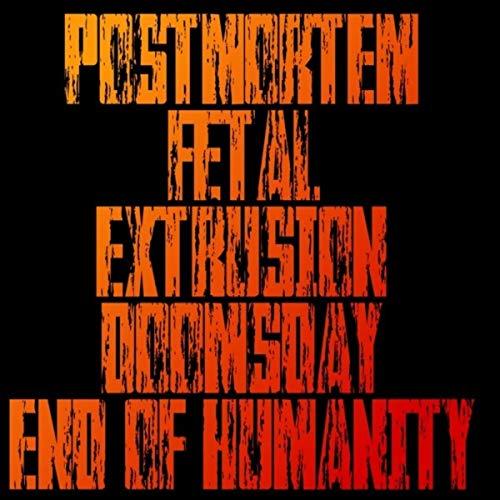 Postmortem Fetal Extrusion [Explicit]