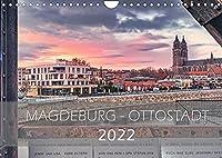 Magdeburg - Ottostadt (Wandkalender 2022 DIN A4 quer): Magdeburg, die Ottostadt in Bildern (Monatskalender, 14 Seiten )