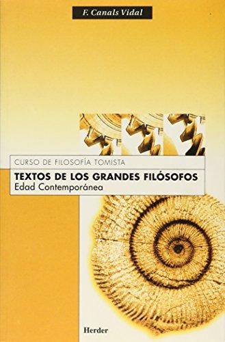 Textos de los grandes filósofos. Edad contemporánea