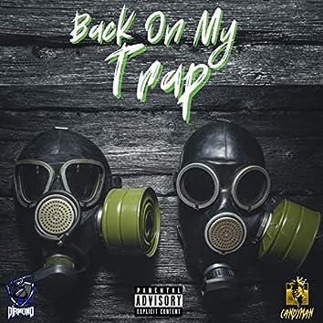 Back on My Trap (feat. Candyman)