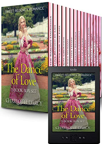 The Dance of Love: 15 Book Box Set Sweet Regency Romance by [Charlotte Darcy]