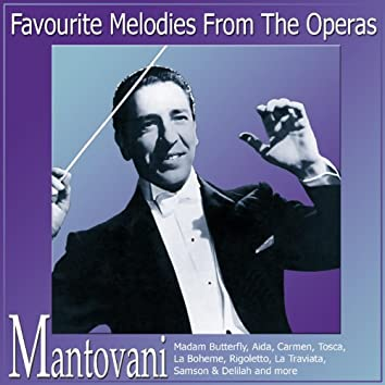 Favourite Melodies From The Operas