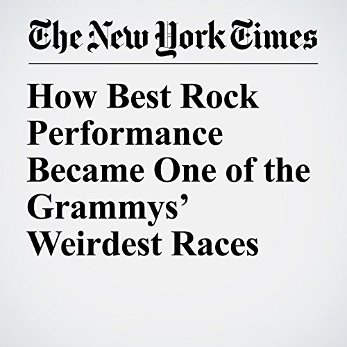 How Best Rock Performance Became One of the Grammys' Weirdest Races audiobook cover art