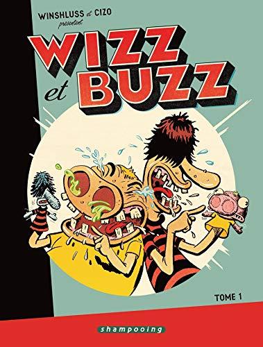 Wizz et Buzz T01